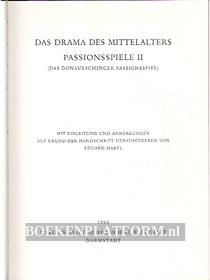 Das Drama des Mittelalters, Passionsspiele II