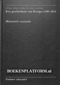 Een geschiedenis van Europa 1500-1815