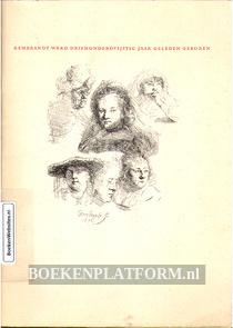 Rembrandt werd driehondervijftig jaar geleden geboren