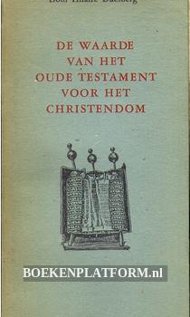 De waarde van het oude testament voor het christendom