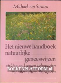 Het nieuwe handboek natuurlijke geneeswijzen