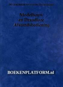 Modelbouw en Draadloze Afstands-bediening