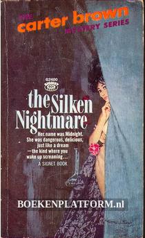 The Silken Nightmare