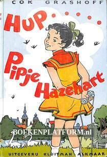 Hup, Pipje Hazehart