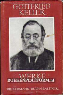 Gottfried Kellers Werke II