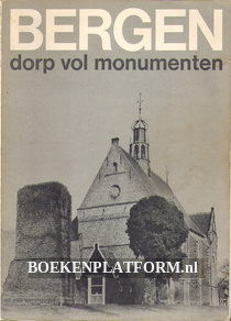 Bergen, dorp vol monumenten