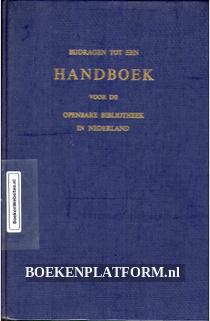 Bijdragen tot een Handboek voor de openbare bibliotheek in Nederland
