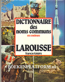 Dictionnaire des noms communs en couleurs