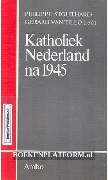 Katholiek Nederland na 1945