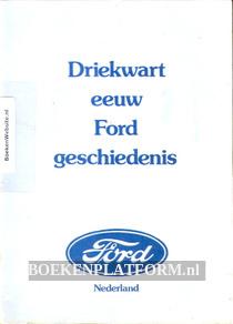 Driekwart eeuw Ford geschiedenis