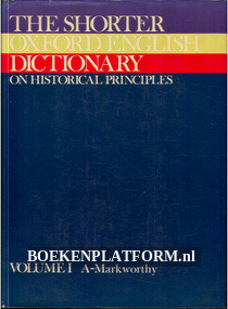 The Shorter Oxford English Dictionary, volume 1 and II