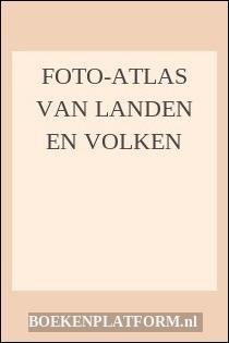 Foto-Atlas Van Landen En Volken