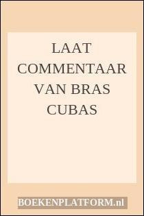 Laat Commentaar Van Bras Cubas