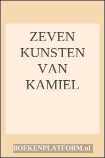 Zeven Kunsten Van Kamiel