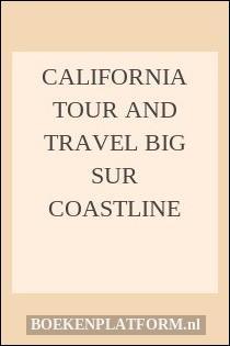 California Tour and Travel Big Sur Coastline