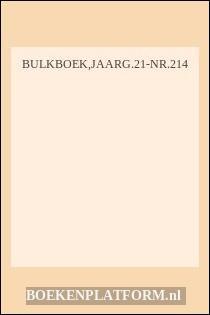 Bulkboek,jaarg.21-Nr.214