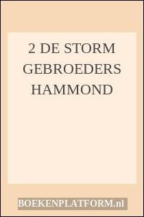 2 de storm Gebroeders hammond
