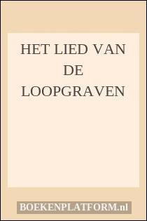 Het Lied Van De Loopgraven