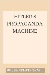 nazi propaganda machine and the effect Sound recordings select audiovisual  the speech's propaganda effect then the propaganda ministry would  arranged to further the ends of nazi propaganda5.