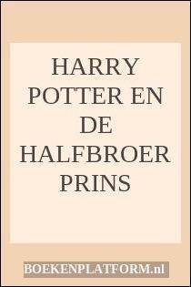 Harry Potter En De Halfbroer Prins