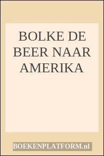 Bolke De Beer Naar Amerika