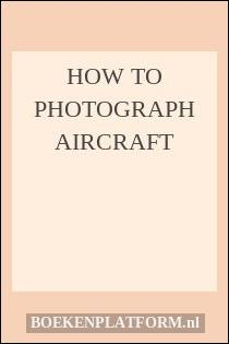 How to photograph aircraft