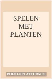 Spelen met planten