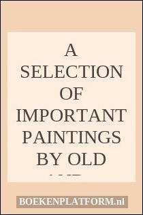 A Selection of Important Paintings by Old and Modern Masters from our 1981 Collection
