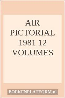 Air Pictorial 1981 12 volumes
