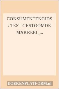 Elektrische Deken Test Consumentenbond.Consumentengids Test Gestoomde Makreel Elektrische Dekens