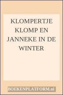 Klompertje Klomp En Janneke In De Winter
