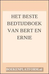 Het Beste Bedtijdboek Van Bert En Ernie