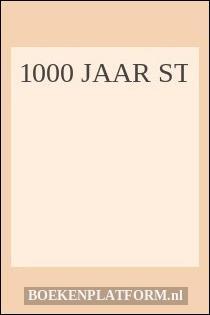 1000 Jaar St