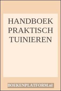 Handboek Praktisch Tuinieren