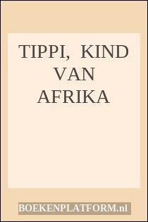 Tippi,  Kind Van Afrika