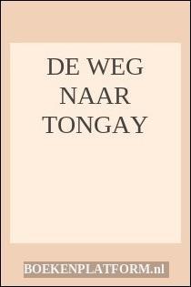 De Weg Naar Tongay