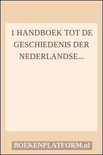 1 Handboek tot de geschiedenis der Nederlandse letterkunde