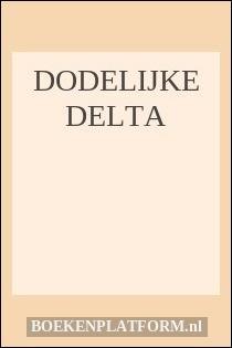 Dodelijke Delta