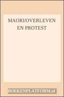 Maori/overleven En Protest