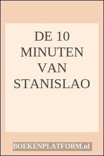 De 10 Minuten Van Stanislao