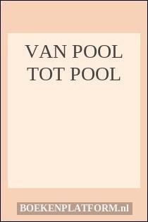 Van Pool Tot Pool
