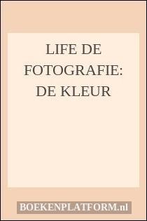 Life de fotografie: De kleur