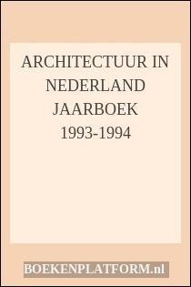 Architectuur In Nederland Jaarboek 1993-1994