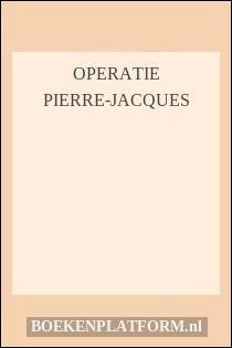 Operatie pierre-jacques