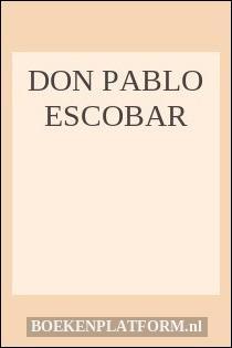 Don Pablo Escobar