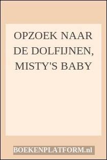 Opzoek Naar De Dolfijnen, Misty's Baby