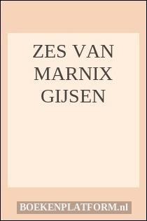 Zes Van Marnix Gijsen