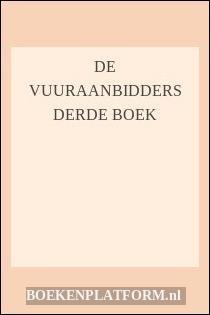 De Vuuraanbidders Derde Boek