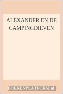 Alexander En De Campingdieven