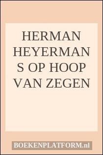 Herman heyermans op hoop van zegen